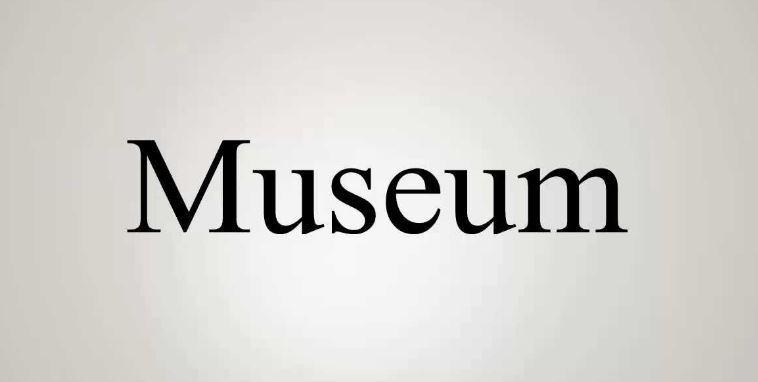 معنى كلمة museum